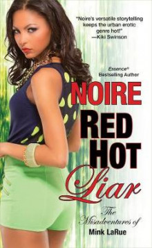 Red Hot Liar av Noire (Heftet)