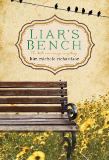Liar's Bench av Kim Michele Richardson (Heftet)