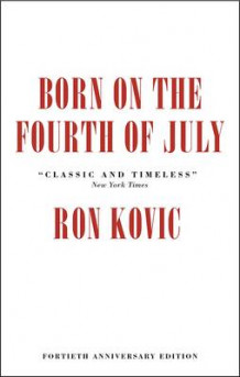 Born on the Fourth of July av Ron Kovic (Innbundet)