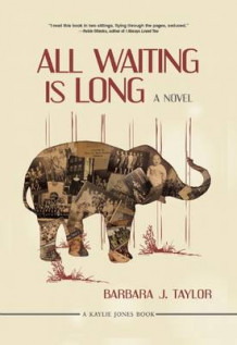 All Waiting Is Long av Barbara J. Taylor (Innbundet)