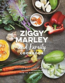 Ziggy Marley and Family Cookbook av Ziggy Marley (Innbundet)