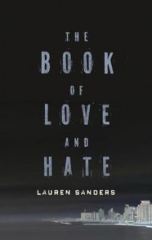 The Book Of Love And Hate av Lauren Sanders (Heftet)