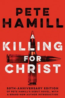 A Killing For Christ av Pete Hamill (Innbundet)
