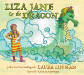 Liza Jane & The Dragon av Laura Lippman (Innbundet)