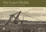 Omslag - The Luxor Obelisk and Its Voyage to Paris