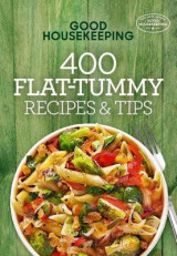 Omslag - Good Housekeeping 400 Flat-Tummy Recipes & Tips