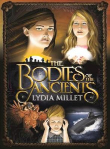 The Bodies of the Ancients av Lydia Millet (Innbundet)