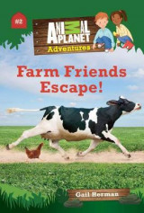 Omslag - Animal Planet Chapter Books: Farm Friends Escape!