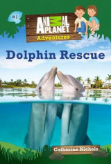 Omslag - Animal Planet Chapter Books: Dolphin Rescue