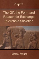 Omslag - The Gift the Form and Reason for Exchange in Archaic Societies