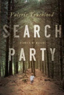 Search Party av Valerie Trueblood (Heftet)