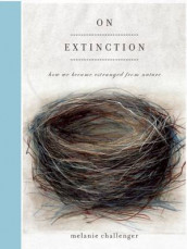 On Extinction av Melanie Challenger (Heftet)