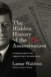 The Hidden History of the JFK Assassination av Lamar Waldron (Innbundet)