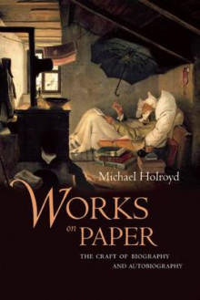 Works on Paper av Michael Holroyd (Heftet)