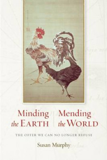 Minding the Earth, Mending the World av Susan Murphy (Heftet)