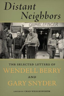 Distant Neighbors av Gary Snyder og Wendell Berry (Heftet)