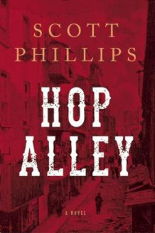 Hop Alley av Scott Phillips (Heftet)