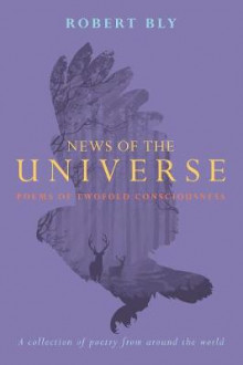 News of the Universe av Robert Bly (Heftet)