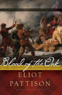Blood of the Oak av Eliot Pattison (Innbundet)