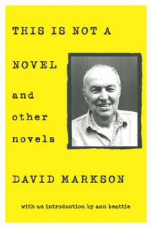 This is Not a Novel and Other Novels av David Markson (Heftet)