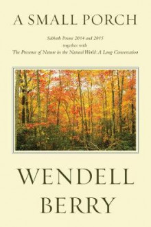 A Small Porch av Wendell Berry (Heftet)