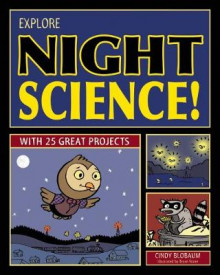 Explore Night Science! av Cindy Blobaum (Heftet)