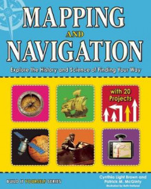 Mapping and Navigation av Cynthia Light Brown og Patrick McGinty (Innbundet)