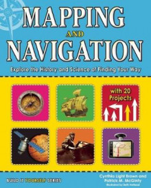 Mapping and Navigation av Cynthia Light Brown og Patrick McGinty (Heftet)
