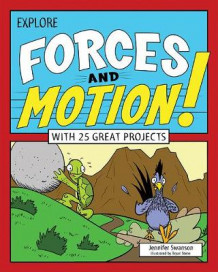 Explore Forces and Motion! av Jennifer Swanson (Heftet)