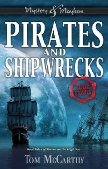 Pirates and Shipwrecks av Tom McCarthy (Heftet)