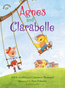 Agnes and Clarabelle av Adele Griffin og Courtney Sheinmel (Innbundet)