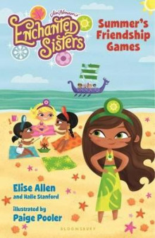 Jim Henson's Enchanted Sisters: Summer's Friendship Games av Elise Allen og Halle Stanford (Innbundet)