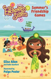 Jim Henson's Enchanted Sisters: Summer's Friendship Games av Elise Allen og Halle Stanford (Heftet)