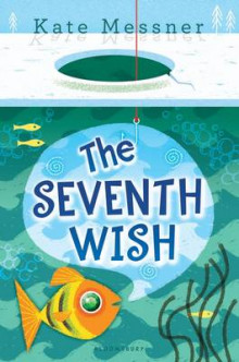 The Seventh Wish av Kate Messner (Innbundet)