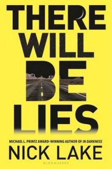 There Will Be Lies av Nick Lake (Innbundet)