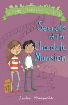 Secrets at the Chocolate Mansion av Leslie Margolis (Heftet)