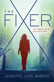 The Fixer av Jennifer Lynn Barnes (Innbundet)