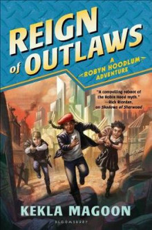 Reign of Outlaws av Kekla Magoon (Innbundet)
