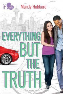 Everything But the Truth av Mandy Hubbard (Heftet)