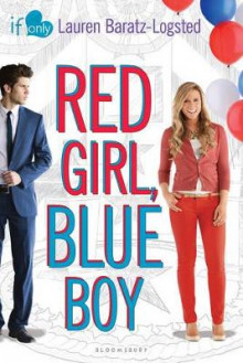 Red Girl, Blue Boy av Lauren Baratz-Logsted (Heftet)