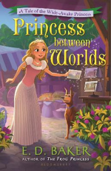 Princess between Worlds av E. D. Baker (Innbundet)