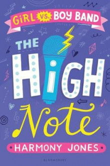 The High Note (Girl Vs Boy Band 2) av Harmony Jones (Innbundet)
