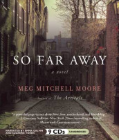So Far Away av Meg Mitchell Moore (Lydbok-CD)