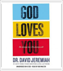 God Loves You av Dr David Jeremiah (Lydbok-CD)