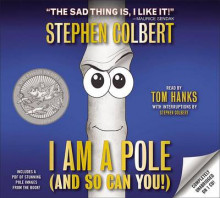 I Am a Pole (and So Can You!) av Stephen Colbert (Lydbok-CD)