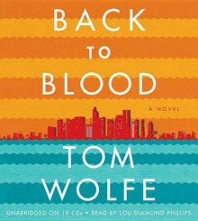Back to Blood av Tom Wolfe (Lydbok-CD)