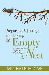 Omslag - Preparing, Adjusting, and Loving the Empty Nest
