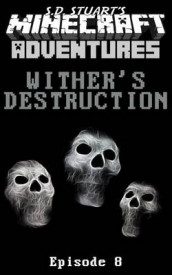 Wither's Destruction av Steve Dewinter og S D Stuart (Heftet)