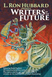 Writers of the Future, Volume 32 av L Ron Hubbard, Tim Powers, Brandon Sanderson, Sean Williams, Sergey Poyarkov, James Williams, J W Alden, Stewart Baker og Matt Dovey (Heftet)