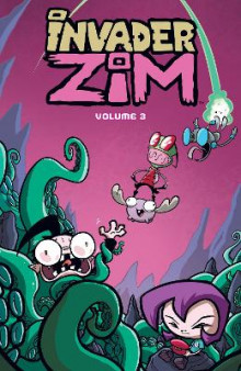 Invader Zim Volume Three av Eric Trueheart, K C Green, Dennis Hopeless og Jessie Hopeless (Heftet)